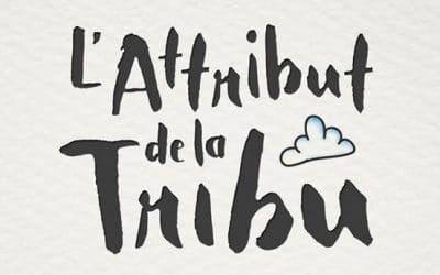 L'attribut de la Tribu – 24/09/2017
